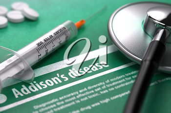 Diagnosis - Addison's disease. Medical Concept on Green Background with Blurred Text and Composition of Pills, Syringe and Stethoscope. Selective Focus.