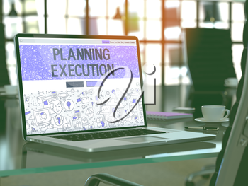 Planning Execution Concept Closeup on Landing Page of Laptop Screen in Modern Office Workplace. Toned Image with Selective Focus.