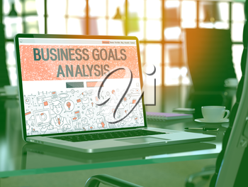 Business Goals Analysis - Closeup Landing Page in Doodle design style on Laptop Screen. On background of Comfortable Working Place in Modern Office. Toned, Blurred Image.