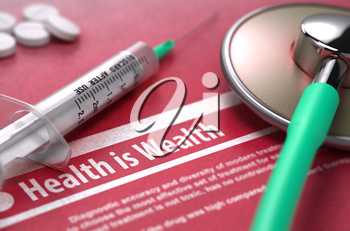 Health is Wealth - Medical Concept with Blurred Text, Stethoscope, Pills and Syringe on Red Background. Selective Focus.