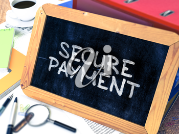 Secure Payment Concept Hand Drawn on Chalkboard on Working Table Background. Blurred Background. Toned Image. 3d Illustration.