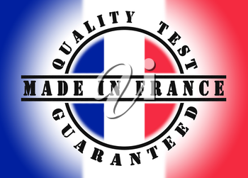 Quality test guaranteed stamp with a national flag inside, France
