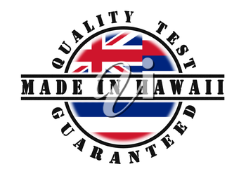 Quality test guaranteed stamp with a state flag inside, Hawaii
