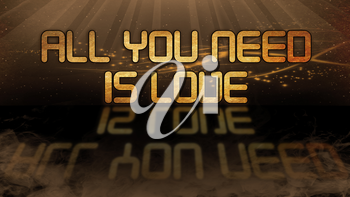 Gold quote with mystic background - All you need is love