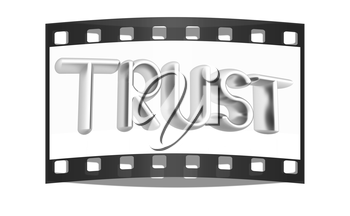 3d metal text trust on a white background. The film strip