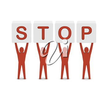 Men holding the word stop. Concept 3D illustration.