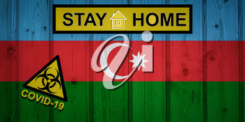 Flag of the Azerbaijan in original proportions. Quarantine and isolation - Stay at home. flag with biohazard symbol and inscription COVID-19.